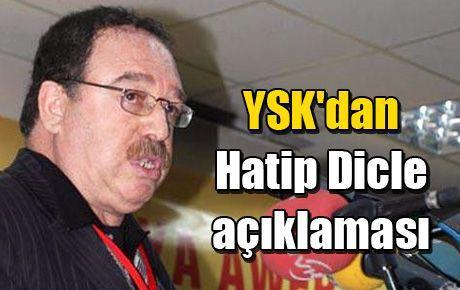 YSK'dan Hatip Dicle açıklaması