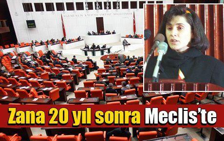 Zana 20 yıl sonra Meclis'te